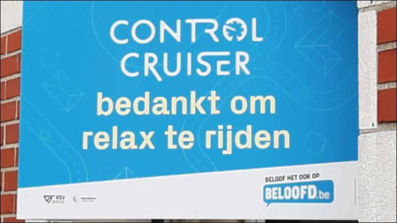Ondersteuning campagnes Control Cruiser Doel: trager rijden
